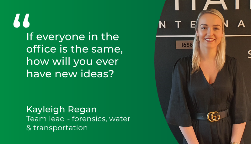 """If everyone in the office is the same, how will you ever have new ideas?"" - Kayleigh Regan"